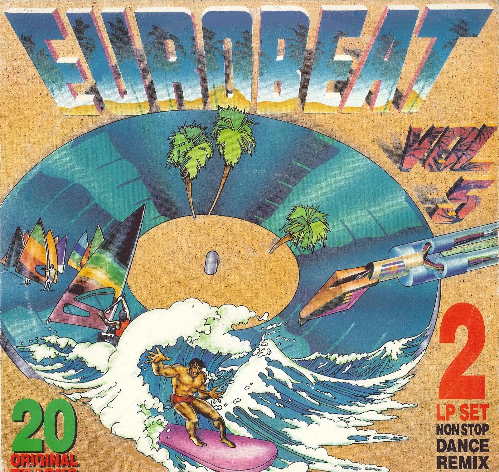 Eurobeat volume 5 90 minute non stop dance remix 2lp for Classic 90s house vol 2