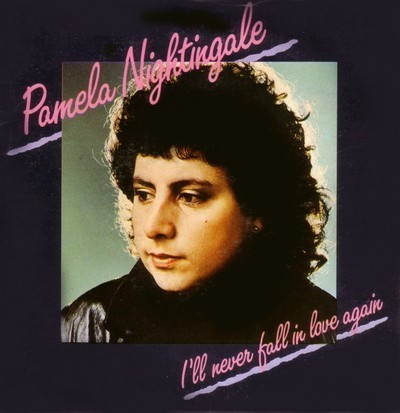 Pamela Nightingale Ill Never Fall in Love Again