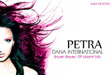 DANA INTERNATIONAL - PETRA (BRYAN REYES '09 MIAMI MIX)