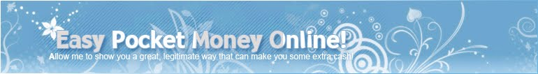 Make Extra Pocket Money Online!
