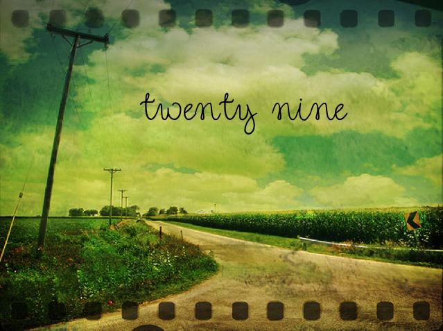 twenty nine.