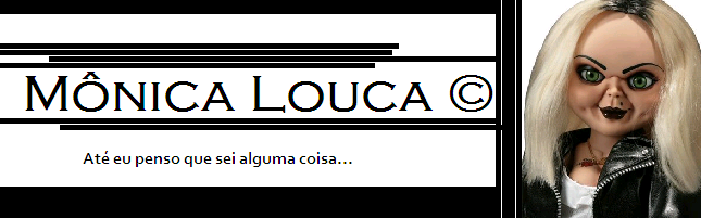 Mônica Louca