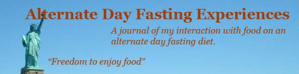 Alternate day fasting experiences