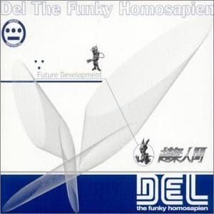Del Tha Funkee Homosapien - Future Development (1998)[INFO]