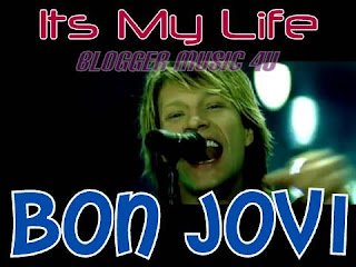jon bon jovi 39 its my life 39 blogger music 4u. Black Bedroom Furniture Sets. Home Design Ideas
