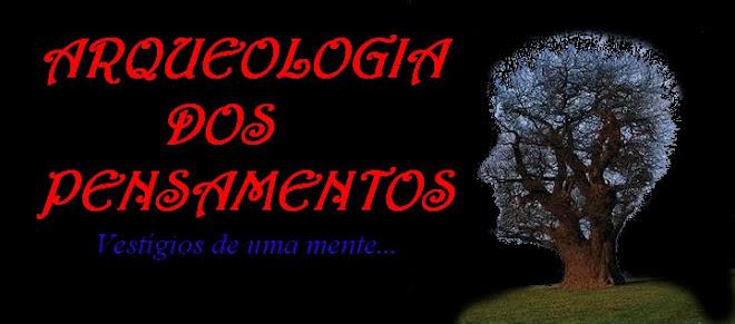 Arqueologia dos Pensamentos