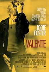 Baixar Filme Valente   The Brave One (Dublado) Online Gratis