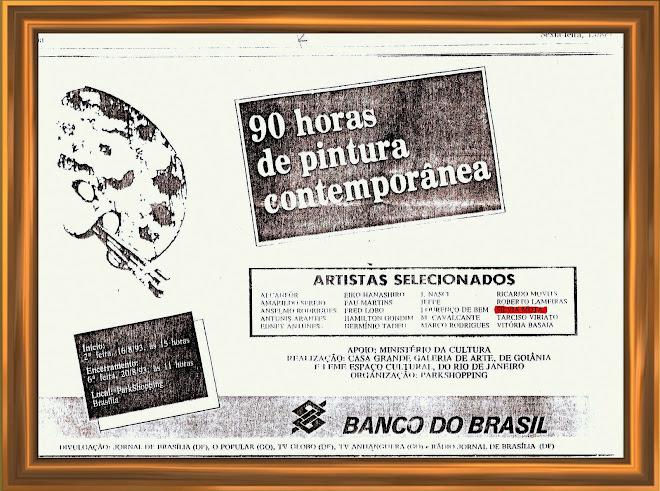 90 Horas de Pintura Contemporânea. Brasília. Realização do Banco do Brasil