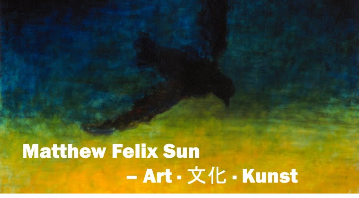 Matthew Felix Sun <br><i>- Art    Kunst</i>