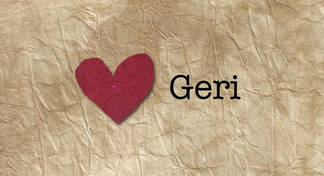 Love, Geri