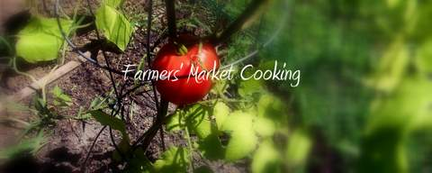 Farmers Market Cooking