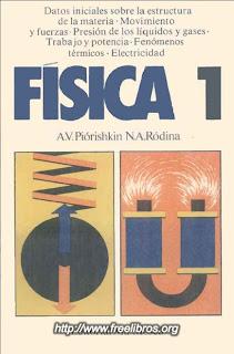 Física 1   A. V. Piórishkin & N. A. Ródina