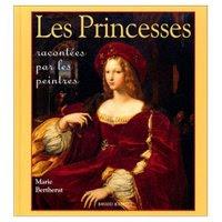 Les Princesses racontées par les peintres