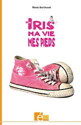 Moi Iris, ma vie, mes pieds