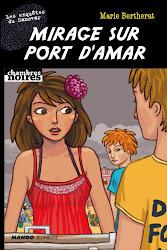 Mirage sur Port d'Amar, les Enquêtes du Samovar