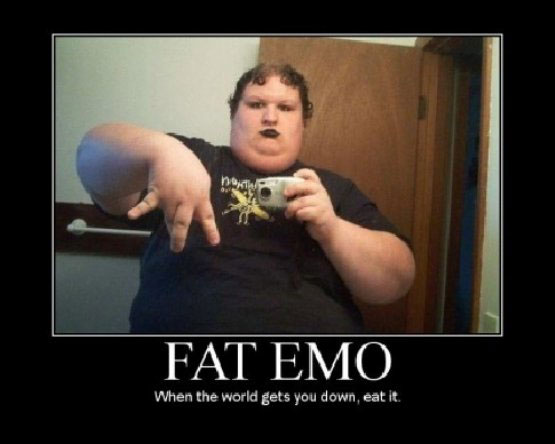 Hey... you... yes you... Fat+emo