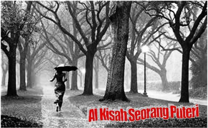 :: Al Kisah Seorang Puteri ::