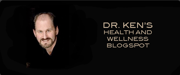 Dr. Ken's Health and Wellness Blogspot