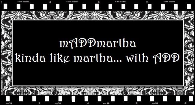 mADDmartha