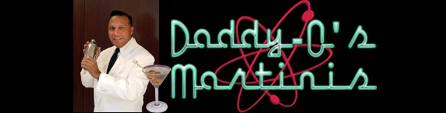 Daddy-O's Martinis Blog