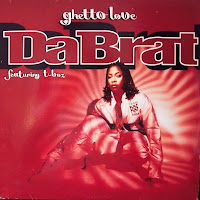 Da Brat Featuring T-Boz - Ghetto Love (VLS) (1996)