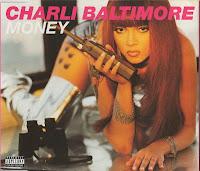 Charli Baltimore - Money (CDM) (1998)