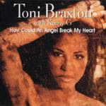 Toni Braxton - How Could An Angel Break My Heart (CDM) (1997)