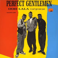 Perfect Gentlemen - Ooh La La (I Can't Get Over You) (VLS) (1990)