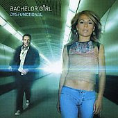 Bachelor Girl - I'm Just A Girl