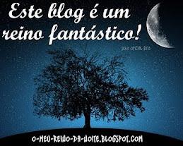 Este blog é um reino fantástico!