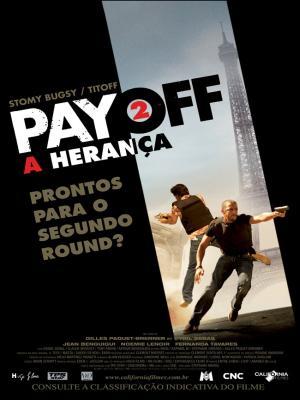 Payoff 2 A Herança – Dublado – 2010