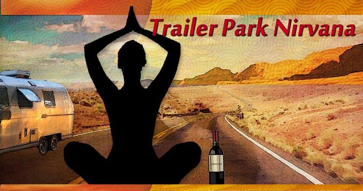 Trailer Park Nirvana