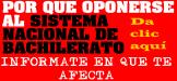 NO AL SISTEMA NACIONAL DEL BACHILLERATO