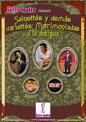 cartel de la obra de teatro Sainettés y demás variettés: Matrimoniadas a la antigua (diseñado por pepeworks)