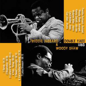 carátula realizada por pepeworks: Freddie Hubbard & Woody Shaw: Double Take