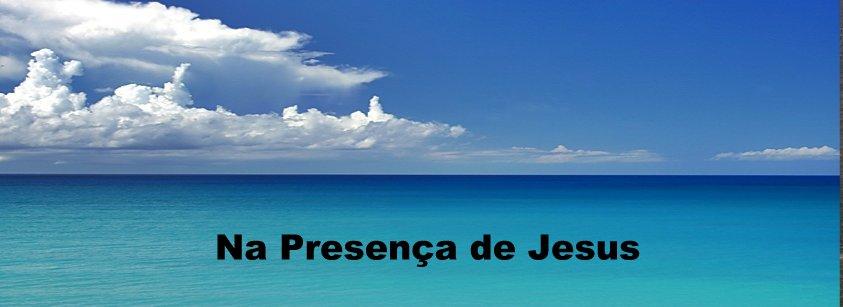 Na Presença de Jesus