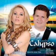 Banda Calypso volume 13 - É amor sem Fim
