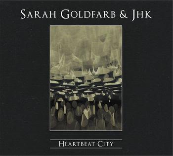 http://3.bp.blogspot.com/_rmyNiUuA0_Q/S1bLaB4ynXI/AAAAAAAAD1A/farGDm-C0IA/s400/Sarah_Goldfarb_%26_JHK_-_Heartbeat_City.jpg