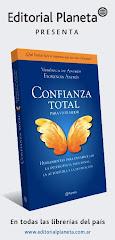 EL LIBRO CONFIANZA TOTAL PARA VIVIR MEJOR YA ESTÁ EN TODAS LAS LIBRERÍAS DE ARGENTINA