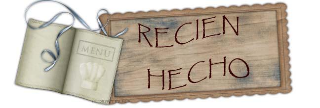 Recien Hecho