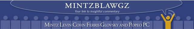 Employee Labor & Benefits Law Information Blog - Mintz Levin Cohn Ferris Glovsky Popeo