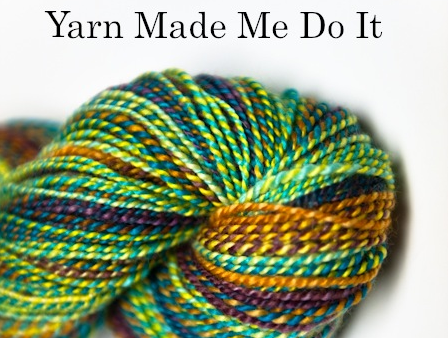 Yarn Made Me Do It