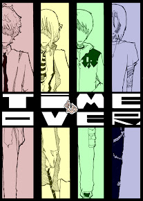 Time is Over~