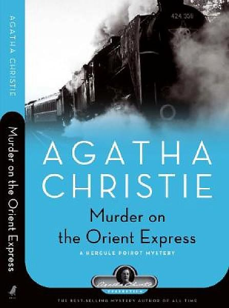 Adventure &amp Mystery Novels Murder on the Orient Express by Agatha