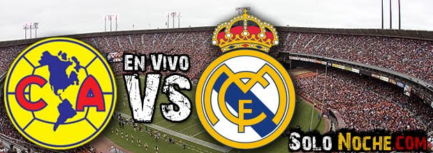 America vs real madrid En vivo