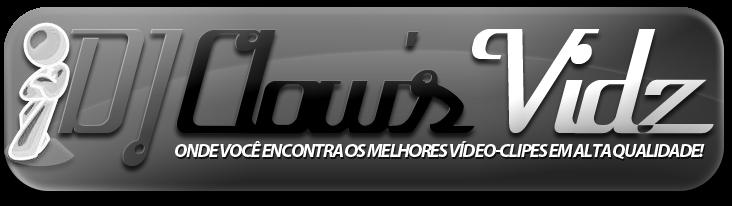 Dj Clow's Vidz