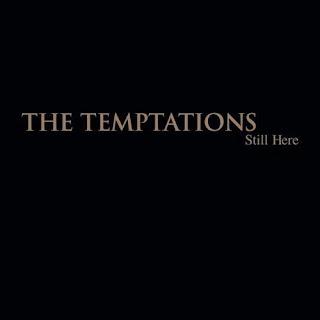 TEMPTATIONS - Still Here