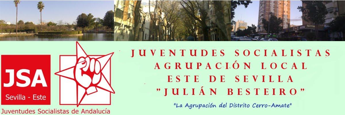 "Juventudes Socialistas AL Este ""Julián Besteiro"" (Cerro-Amate) Sevilla"
