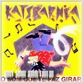 Katsbarnea - O Som Que Te Faz Girar 1988