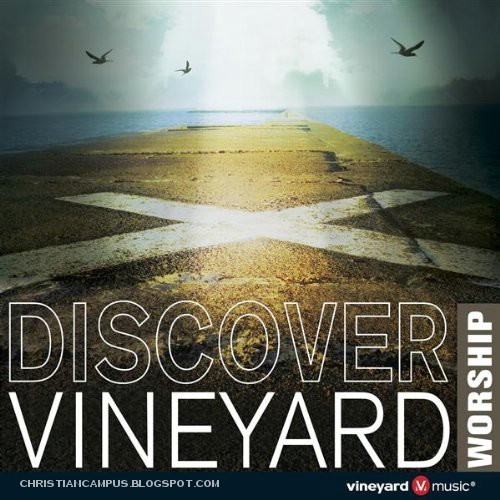 vineyard music - discover vineyard worship english various artists album download